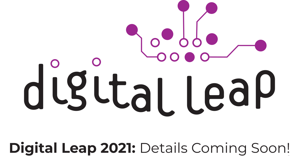 Digital Leap 2021 - Details Coming Soon...